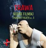 Trawa - Nudne filmiki o narkotykach cz. 3,