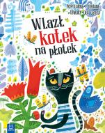 Wlazł kotek na płotek (oprawa twarda) - Popularne i lubiane utwory dla dzieci , Ilustracje Magdalena Kozieł-Nowak