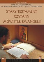 Stary Testament czytany w świetle Ewangelii CD - , s. Judyta Pudełko PDDM, kard. Gianfranco Ravasi , ks. Waldemar Chrostowski