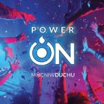 Power ON - , Mocni w Duchu