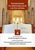 Przewodnik po Rekolekcjach Lectio Divina 4 - Zeszyt 4, abp Grzegorz Ryś, ks. Krzysztof Wons SDS