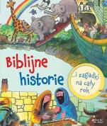 Biblijne historie - i zagadki na cały rok, Sally Ann Wright, Graham Round