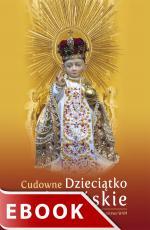 Cudowne Dzieciątko Koletańskie - , Opracowanie Katarzyna Pytlarz