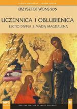 Uczennica i oblubienica CD - Lectio divina z Marią Magdaleną, Krzysztof Wons SDS