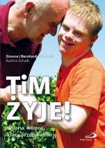 Tim żyje! / Wyprzedaż - Historia chłopca, który przeżył aborcję, Simone Guido, Bernhard Guido, Kathrin Schadt