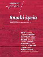 Smaki życia - , Katarzyna Kolska, Roman Bielecki OP