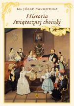 Historia świątecznej choinki - , ks. Józef Naumowicz