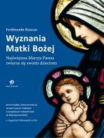 Wyznania Matki Bożej (miękka) - Najświętsza Maryja Panna zwierza się swoim dzieciom, Ferdinando Rancan