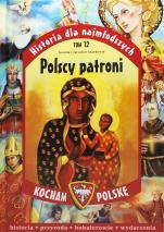Polscy patroni - Historia dla najmłodszych, Joanna Szarek, Jarosław Szarek