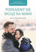 Poznajemy się wciąż na nowo / Wyprzedaż - , Jerzy Grzybowski