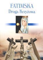 Fatimska Droga krzyżowa - , Mariola Chaberka