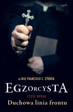 Egzorcysta cz.2 - Duchowa linia frontu, o. Jose Francisco C. Syquia
