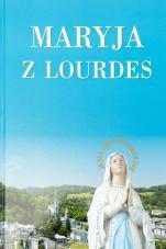 Maryja z Lourdes - , Monika Karolczuk