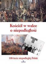 Kościół w walce o niepodległość - 100-lecie niepodległej Polski, Anna Paterek