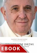 Otwieranie drzwi - Rozmowy o Kościele i świecie, Papież Franciszek, Dominique Wolton