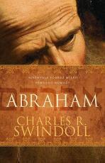 Abraham. Niezwykła podróż wiary pewnego nomady - Niezwykła podróż wiary pewnego nomady, Charles R. Swindoll