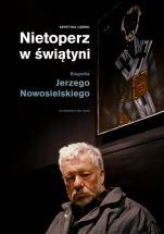 Nietoperz w świątyni - Biografia Jerzego Nowosielskiego, Krystyna Czerni