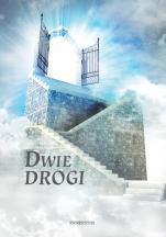 Dwie drogi - , Red. Michał Zborowski