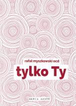 Tylko Ty - , Rafał Myszkowski OCD