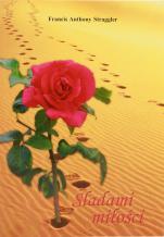 Śladami miłości - , Francis Anthony Straggler