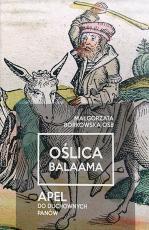 Oślica Balaama - Apel do duchownych panów , Małgorzata Borkowska OSB