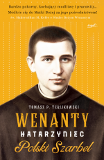 Wenanty Katarzyniec - Polski Szarbel, Tomasz P. Terlikowski