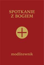 Spotkanie z Bogiem (bordowy) - Modlitewnik dla osób starszych, samotnych i cierpiących, ks. Stefan Pruś SDB