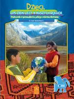 Dzieci, los ziemi leży w waszych rękach - Podręcznik o sprawiedliwości, pokoju i ochronie stworzenia, o. Juan Goicochea Calderón, Janet Calancha Ayala