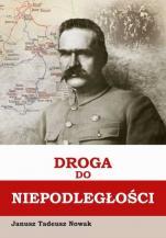 Droga do niepodległości - , Janusz Tadeusz Nowak