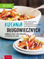 Kuchnia długowiecznych - , Rebecca Katz, Mat Edelson