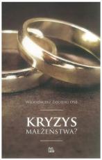 Kryzys małżeństwa?  - , Włodzimierz Zatorski OSB