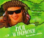 Życie w zachwycie cd - Bez wzroku i słuchu, Krzysztof Wostal, Agnieszka Majnusz