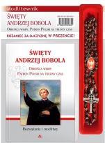 Święty Andrzej Bobola. Modlitewnik - Obrońca wiary, patron Polski na trudny czas, Mariola Chaberka