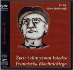 Życie i charyzmat Franciszka Blachnickiego - , bp Adam Wodarczyk