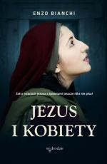 Jezus i kobiety - , Enzo Bianchi