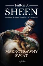 Marnotrawny świat - , abp Fulton J. Sheen