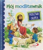 Mój modlitewnik Modlitwa chłopca - Modlitwa chłopca, red. Anna Wojciechowska