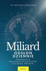 Miliard odsłon dziennie - Ewangelia najpraktyczniejsza książka świata, ks. Wojciech Węgrzyniak