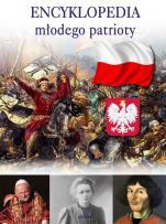 Encyklopedia młodego patrioty - , Beata Kosińska