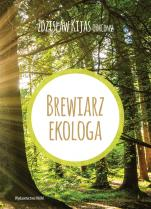 Brewiarz ekologa wyd. 2 - , Zdzisław Józef Kijas OFMConv