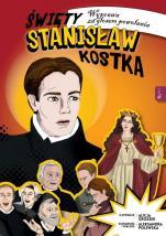 Święty Stanisław Kostka. Komiks - Wyprawa za głosem powołania, Aleksandra Polewska, Alicja Groszek