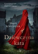 Dziewczyna kata - , Magda Knedler