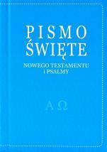 Pismo Święte Nowego Testamentu i Psalmy niebieskie - ,