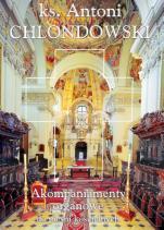 Akompaniamenty organowe do pieśni kościelnych - ,