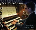 Soli Deo Gloria - , Eugeniusz Wawrzyniak
