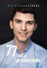 77 Moc przebaczenia książka - , Marcin Zieliński
