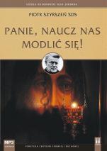 Panie, naucz nas modlić się! CD - , Piotr Szyrszeń SDS