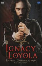 Ignacy Loyola DVD - Żołnierz, grzesznik, święty,
