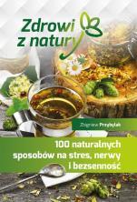 100 naturalnych sposobów na stres, nerwy i bezsenność - , Zbigniew Przybylak
