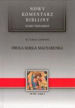 Druga Księga Machabejska - Stary Testament, Tom XIV / część 3, ks. Łukasz Laskowski